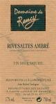 DOMAINE DE RANCY RIVESALTES AMBRE  1985 CUVEE LUCIE