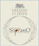 CHATEAU DE CLAPIER CUVEE SOPRANO 2014
