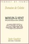 DOMAINE DE COLETTE MOULIN A VENT CUVEE JULIENNE 2013